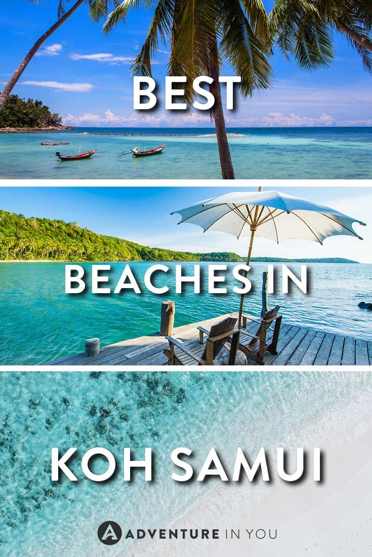 Koh Samui Thailand Looking For The Best Beaches In Here Is Our Guide On To Help You Decide Where Stay And Relax While
