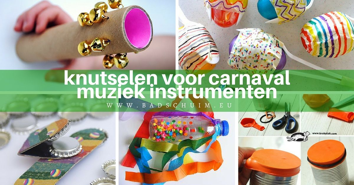 Knutselen voor carnaval, 5x zelf instrumenten maken!