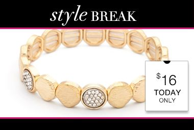 STYLE BREAK! Get the Tonya Bracelet for $16. Today Only! The Deals just keep Coming ! Click Here: https://commonsensejewelry.kitsylane.com/join/  Worlds Finest Jewelry at a Discounted price Come see the possibilities Spending Less means Better Living