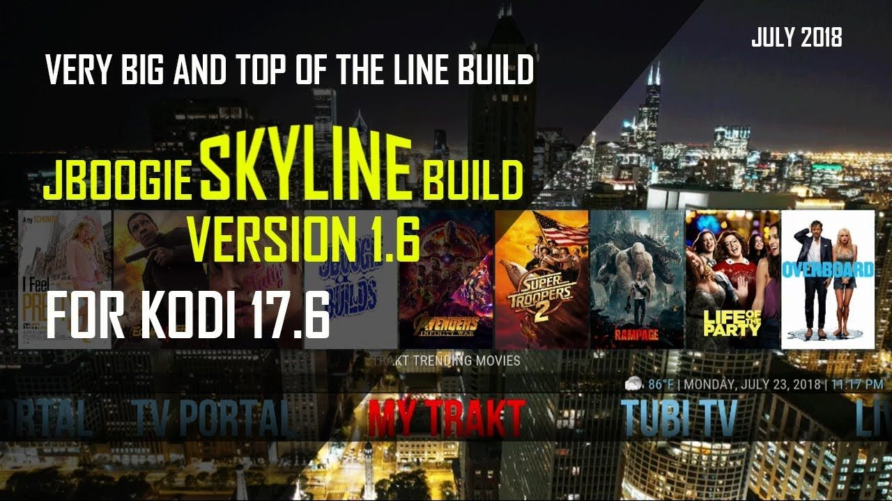 JBoogie Skyline Version 1 6 Very Big Build For Kodi 17 6 By Diggz