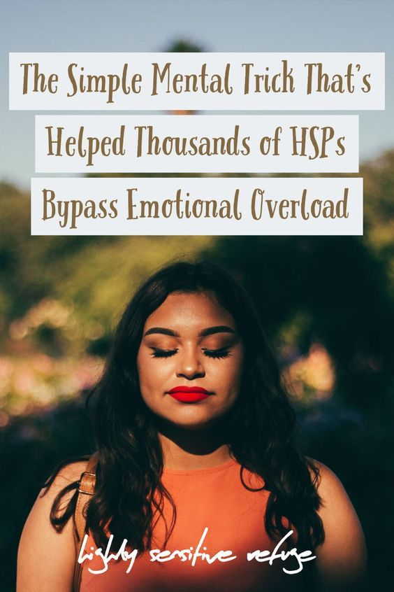 This Simple Mental Trick Has Helped Thousands of HSPs Stop Emotional Overload