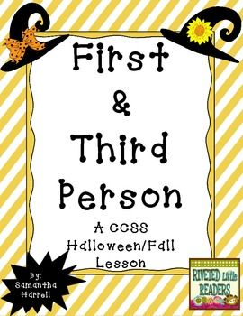 First and Third Person Point of View: A Halloween & Autumn CCSS ...