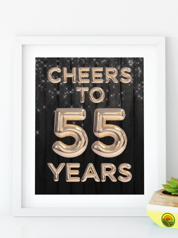 INSTANT DOWNLOAD Cheers To 55 Years Printable 55th Birthday