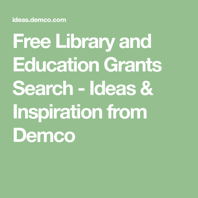 Free Library and Education Grants Search Database