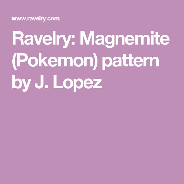 Ravelry: Magnemite (Pokemon) pattern by J. Lopez