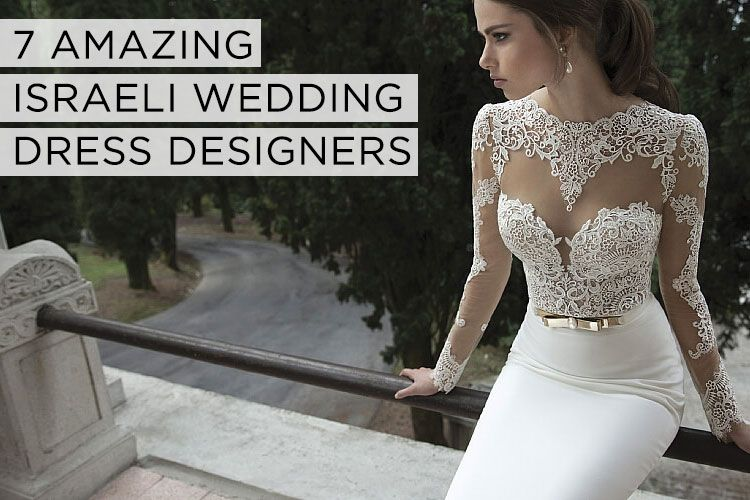The Rise of Israeli Wedding Dress Designers | Israeli wedding ...