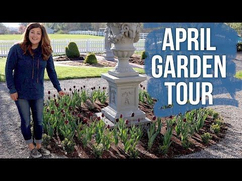 April Garden Tour X2f X2f Garden Answer Youtube Garden