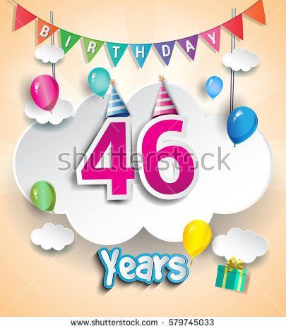 46 Years Birthday Design For Greeting Cards And Poster With