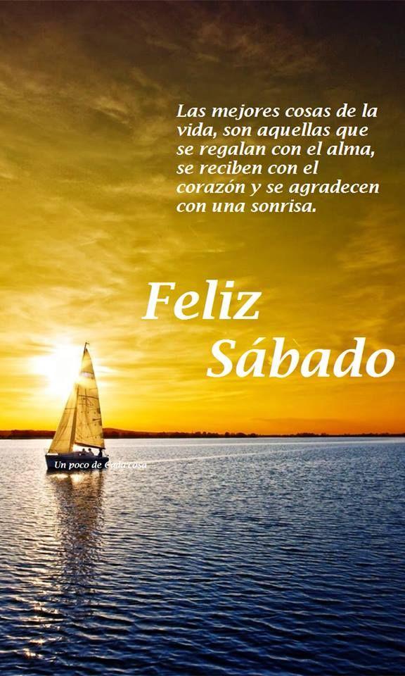 Feliz Sábado Frases Happy Sabbath Happy Saturday Y Happy