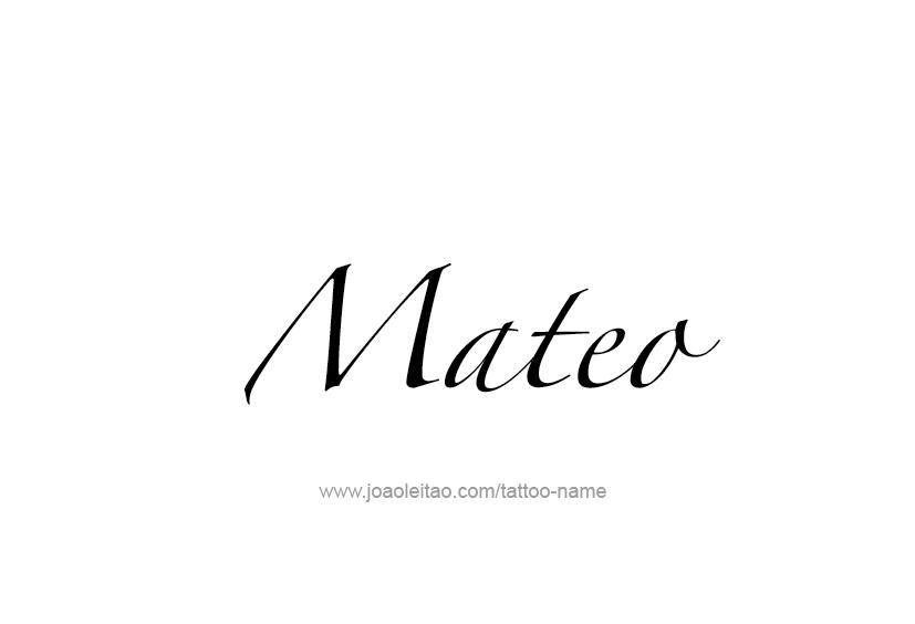 Mateo Name Tattoo Designs Name Tattoos Name Tattoo Designs Name Tattoo