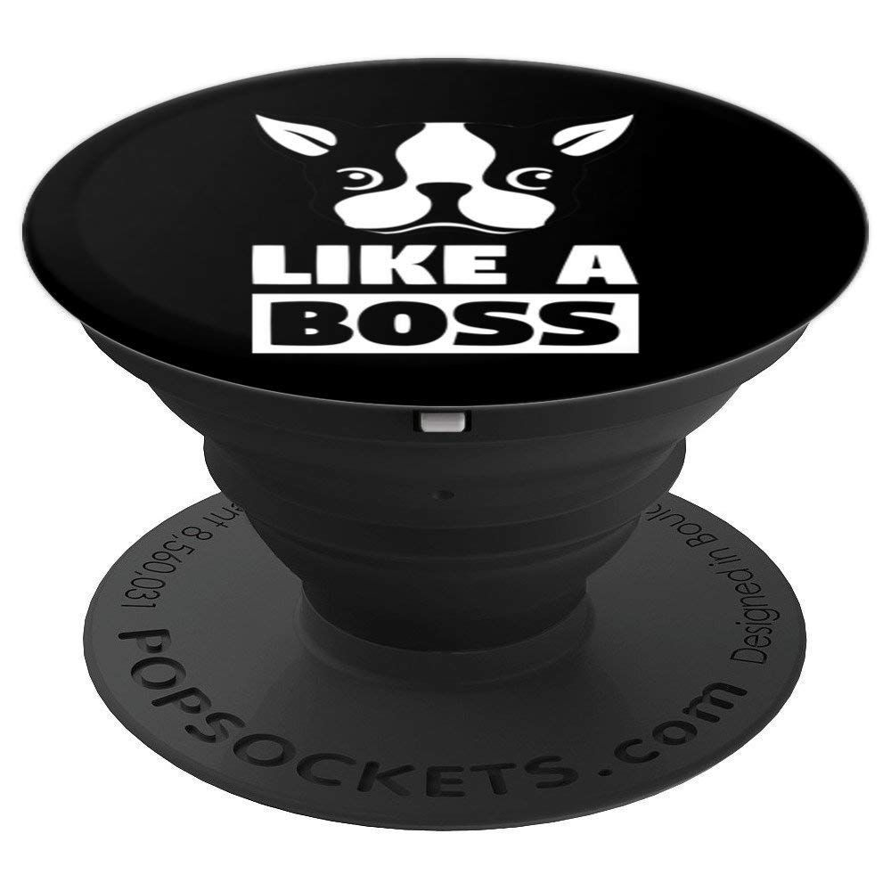 Boston terrier like a boss dog lover popsockets grip and