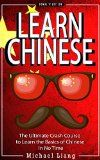 Free Kindle Book -  [Travel][Free] CHINESE: Learn Chinese - Mandarin Vocabulary, Verbs & Phrases - The Ultimate Crash Course to Learning the Basics of the Chinese Language In No Time (Mandarin, ... Phrases, Language, China, Beijing Book 1)