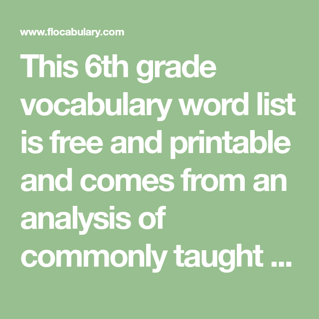 This 6th Grade Vocabulary Word List Is Free And Printable And Comes