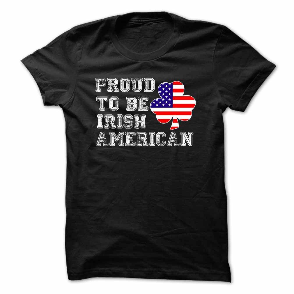 Proud To Be Irish American