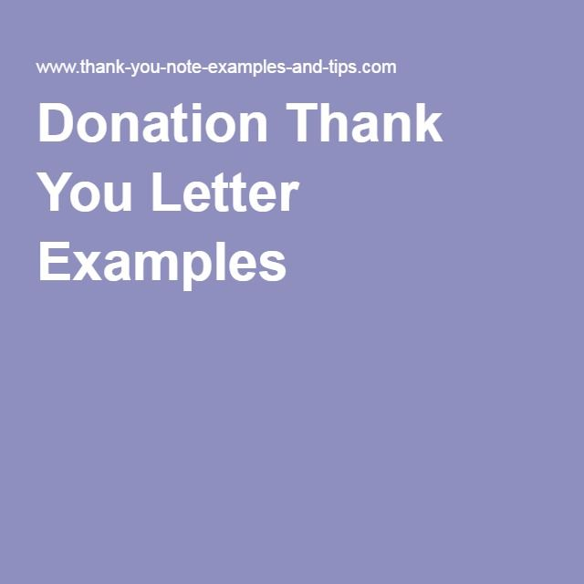 Donation Thank You Letter Examples Nonprofit Help Pinterest