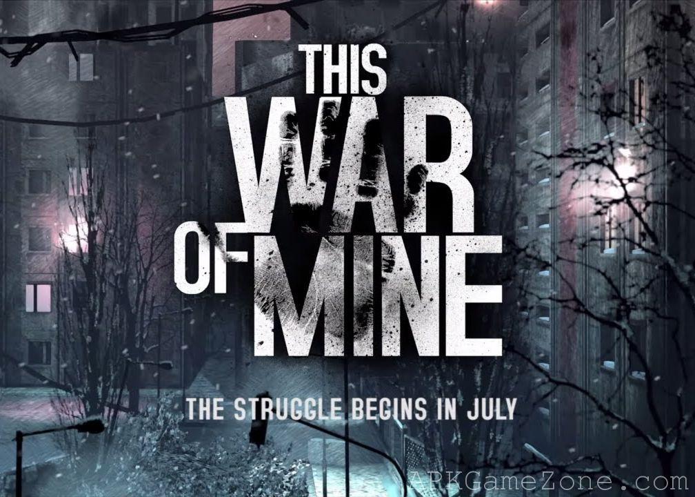 This War of Mine Full Game Unlock Mod Download APK