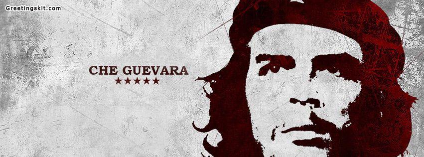 Che Guevara Facebook Timeline Cover Greetingskitcom Facebook