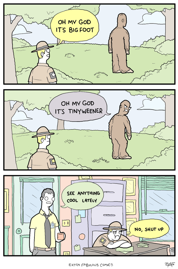Bigfoot has an attitude problem