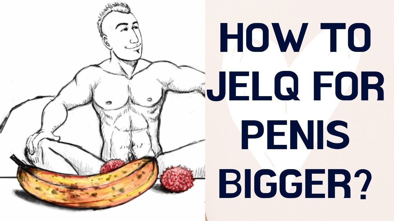 How to do jelqing exercises to enlarge length and girth
