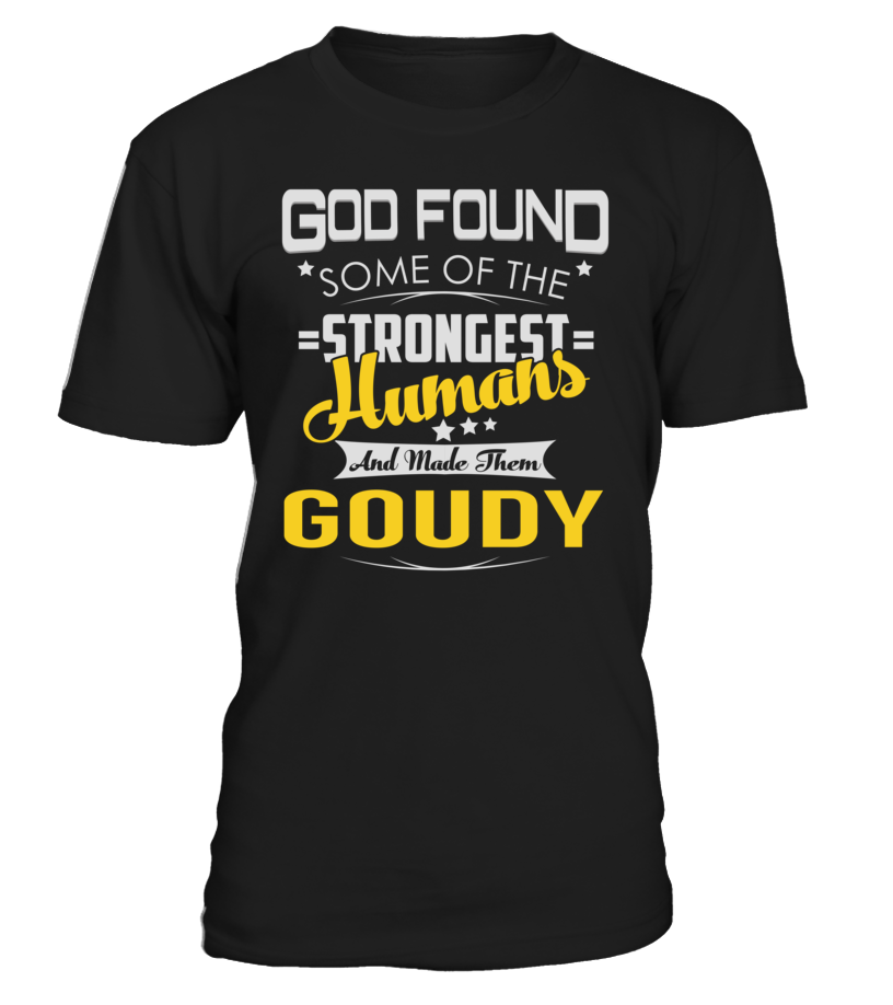 God Found Some of the Strongest Humans And Made Them GOUDY #Goudy