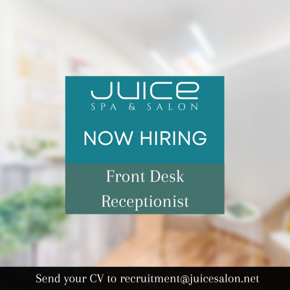 Juice Salon Middle East Is Hiring Front Desk Receptionist Looking For Candidates Who Are Available To Join Im In 2021 Good Communication Skills Job Opening Front Desk