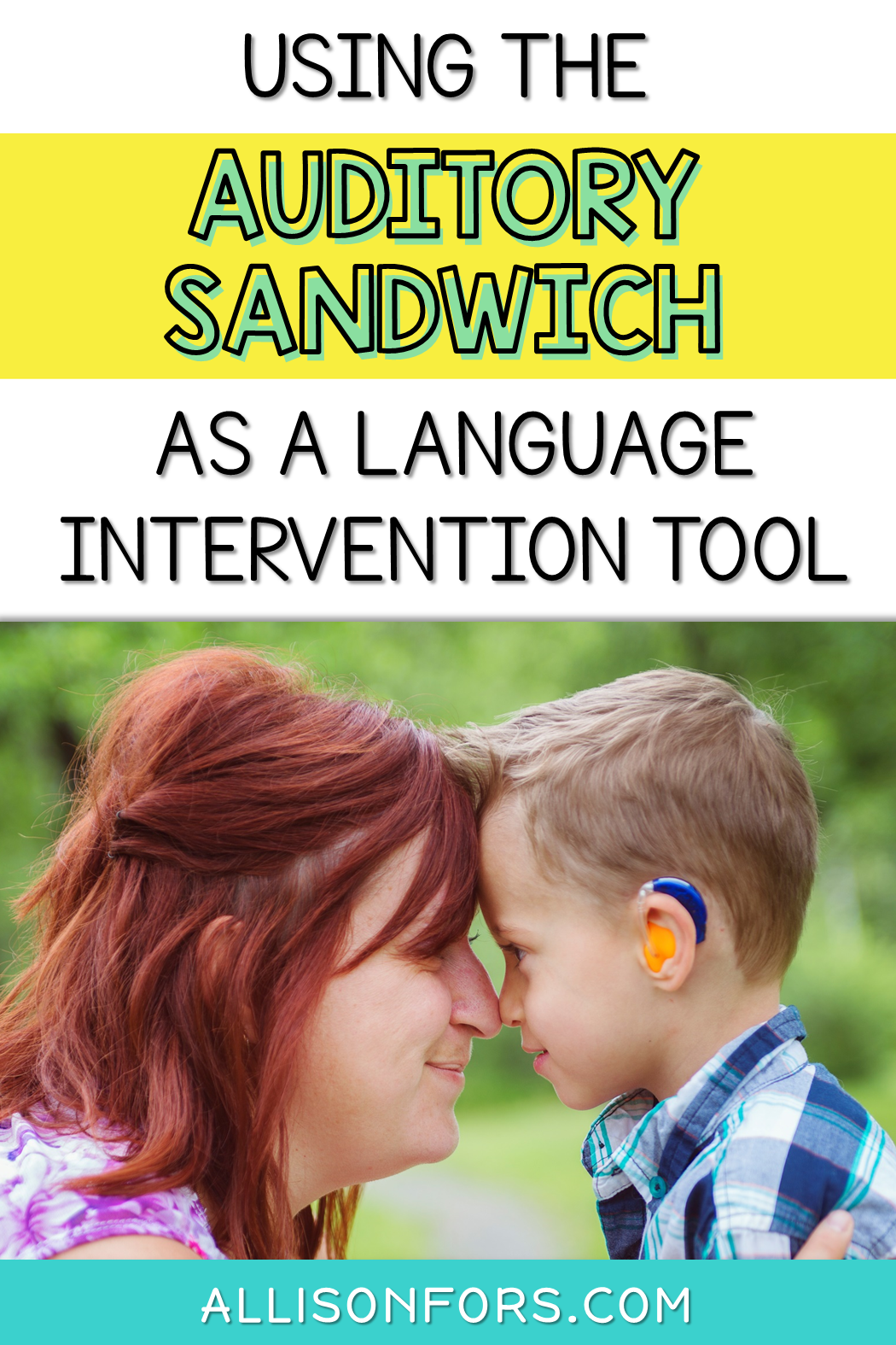 Using The Auditory Sandwich As A Language Intervention