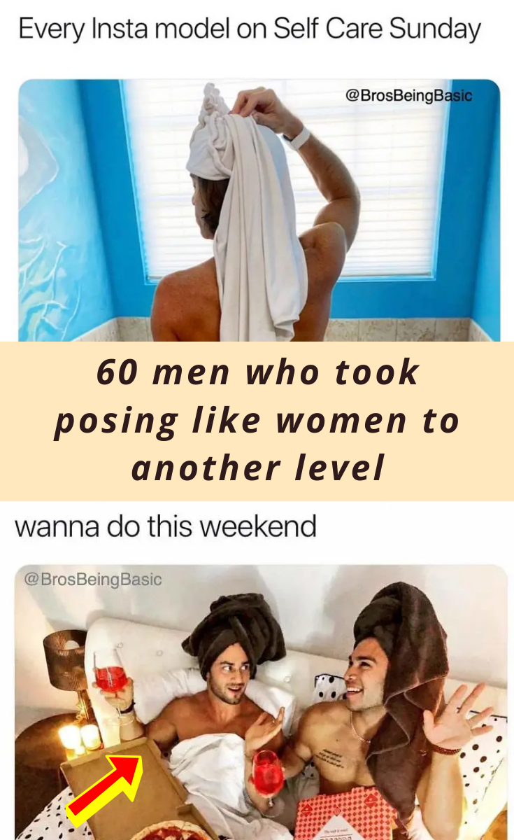 60 men who took posing like women to another level in 2020