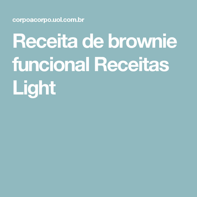 Receita de brownie funcional Receitas Light