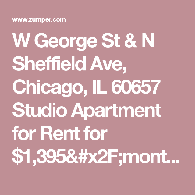 Studio Apartments For Rent Chicago: W George St & N Sheffield Ave, Chicago, IL 60657 Studio