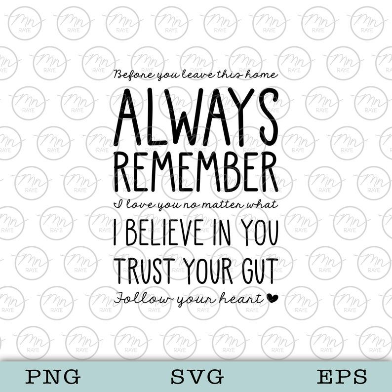 Download Always remember svg, Before you leave this home svg ...