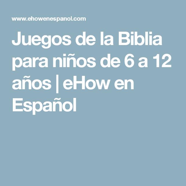 Juegos De La Biblia Para Ninos De 6 A 12 Anos Ere Pinterest