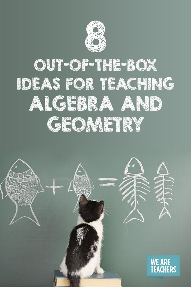 Out-of-the-Box Ideas for Teaching Algebra and Geometry   Algebra ...