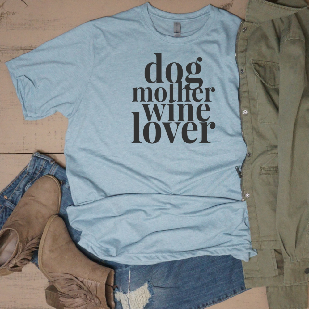 Dog Mother Wine Lover #3dayweekendhumor