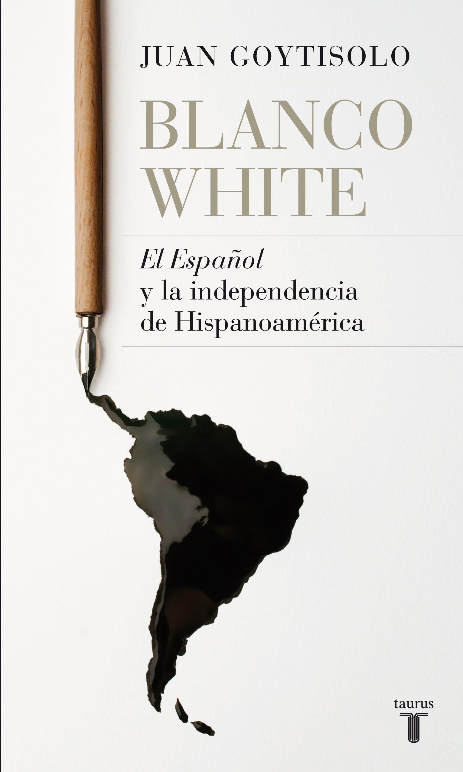 """Blanco White, """"El Español"""" y la independencia de Hispanoamérica. Libro electrónico. Pamplona: Leer-e, 2013"""
