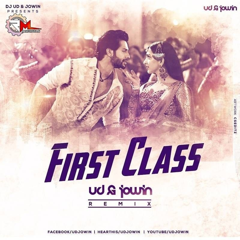 First Class Kalank Ud X Jowin Remix Download Https Bit Ly 2cwo2s8 Play Https Bit Ly 2i1e0z0 Follow Http Facebook C Dj Songs Dj Remix Remix