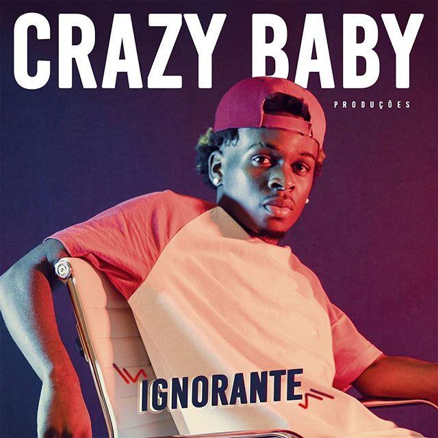 CRAZY BABY PRODUÇÕES - IGNORANTE (AFRO HOUSE) [DOWNLOAD