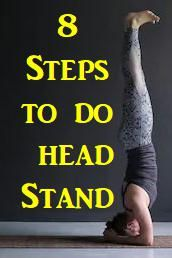 how to do the headstand what are the benefits of