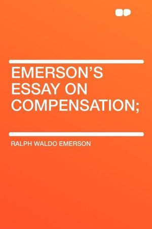 Compensation Ralph Waldo Emerson  Feed The Mind  Pinterest  Compensation Ralph Waldo Emerson