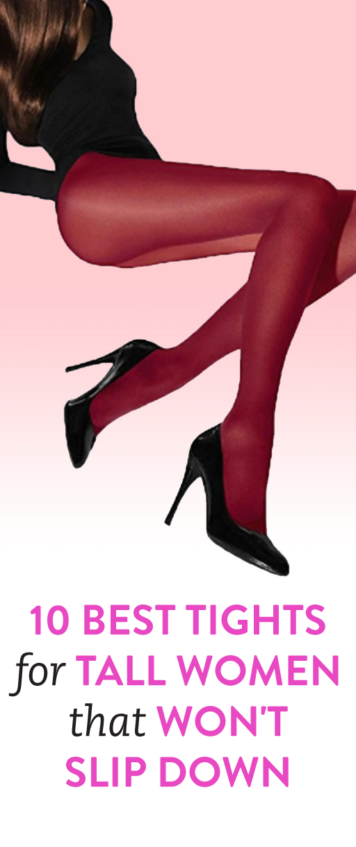 68c6998446d65 10 Tights For Tall Women That Won't Slip Down in 2019 | Fashion ...