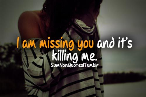 Swag , Im missing you and its killing me,Tags Girl,sad,