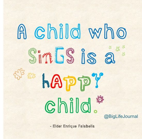 """A child who sings is a happy child"""" - a positive quote about ..."""
