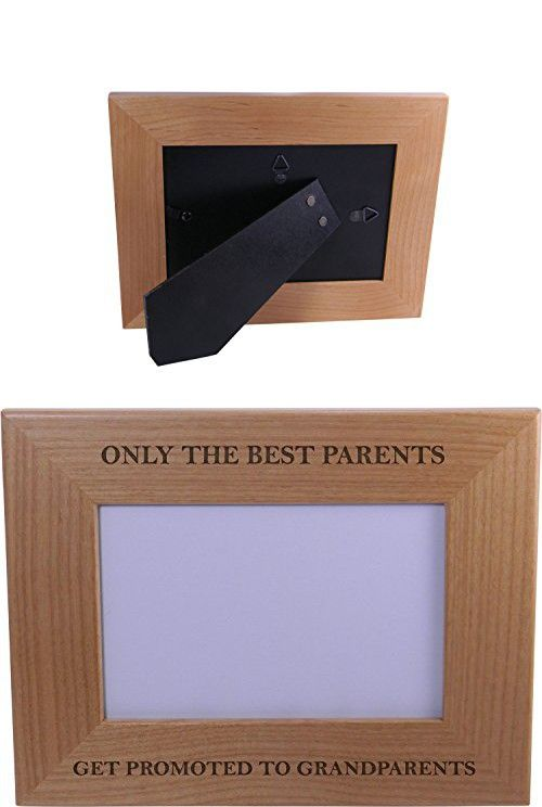 only the best parents get promoted to grandparents wood picture frame holds 4x6 inch photo