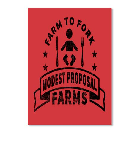 Farm To Fork - Modest Proposal