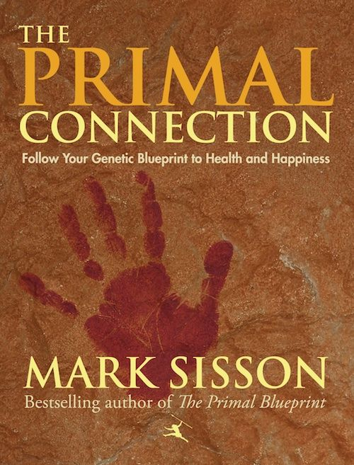 Introducing the primal connection mark sisson low carb blog and books introducing the primal connection marks daily apple malvernweather Gallery