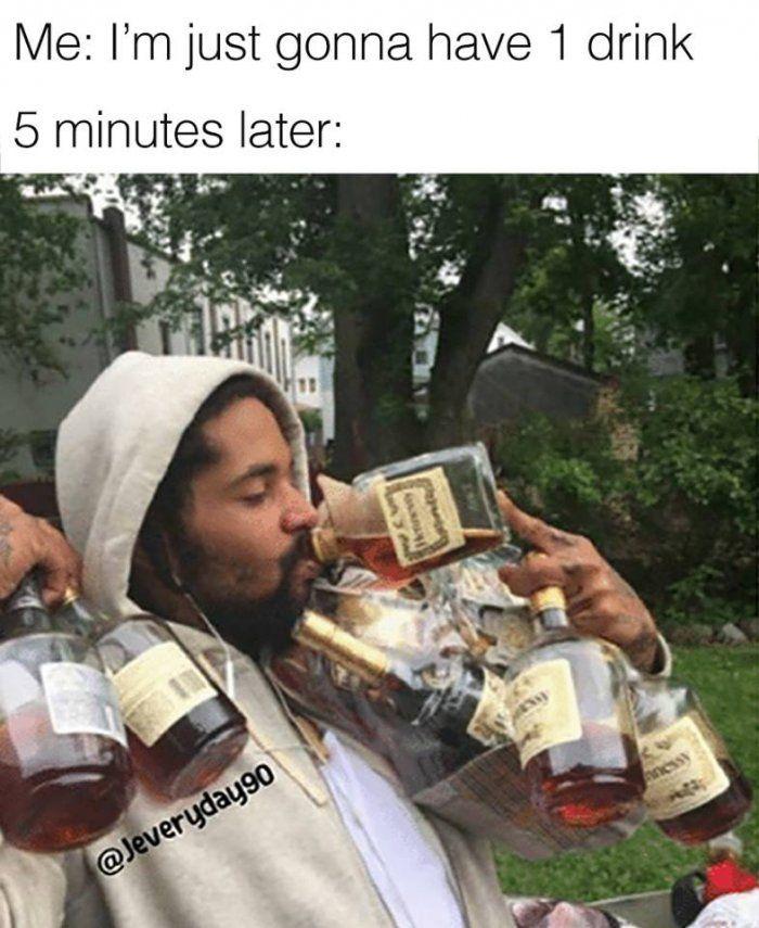 8b7f4d8165be9fac502d72744b159744 im just gonna have one drink meme imglulz meme, meme meme and