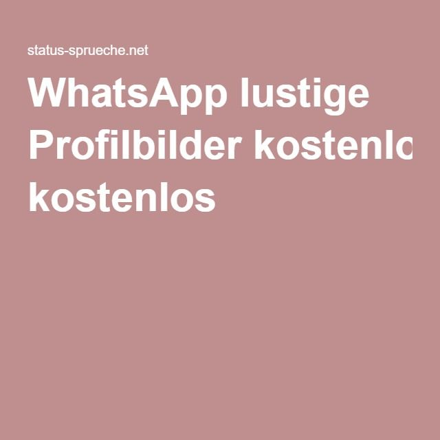 Whatsapp Lustige Profilbilder Kostenlos Zukünftige Projekte