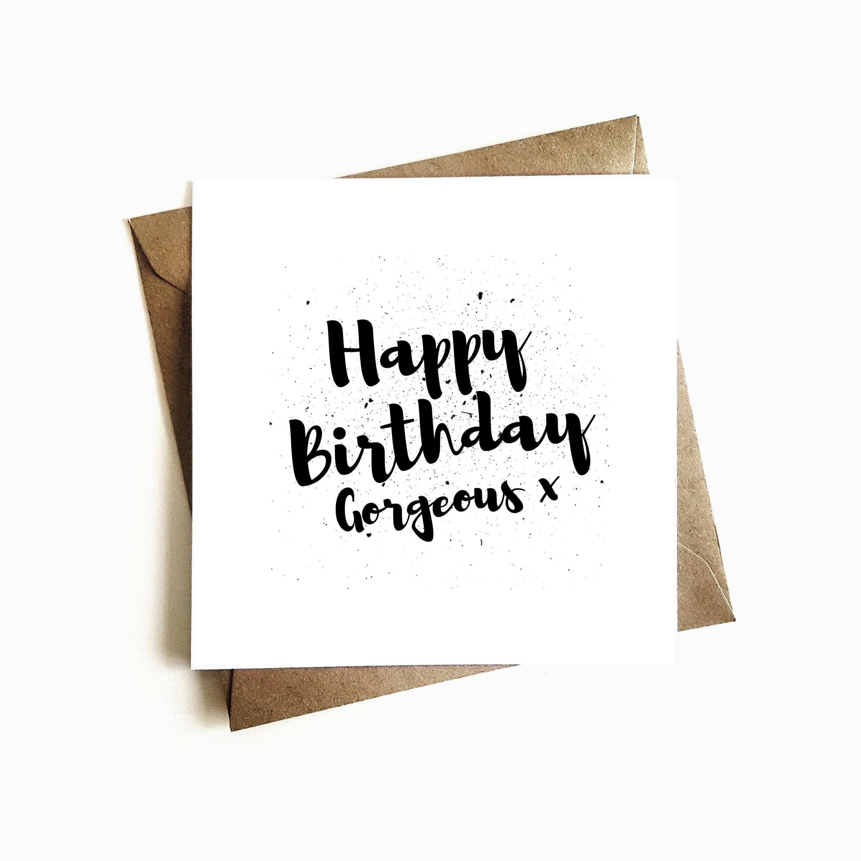 Happy Birthday Gorgeous Card Calligraphy Simple And Stylish Etsy Happy Birthday Gorgeous Personalized Birthday Cards Unique Birthday Cards