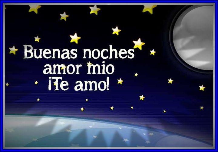 Buenas Noches A Mi Vida Entera Tarjetas De Amor Lindas Amor