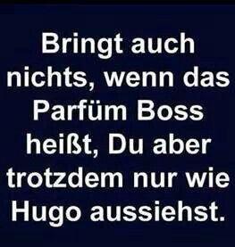 boss sprüche hugo boss | Zitate | Funny, Humor und Quotes boss sprüche