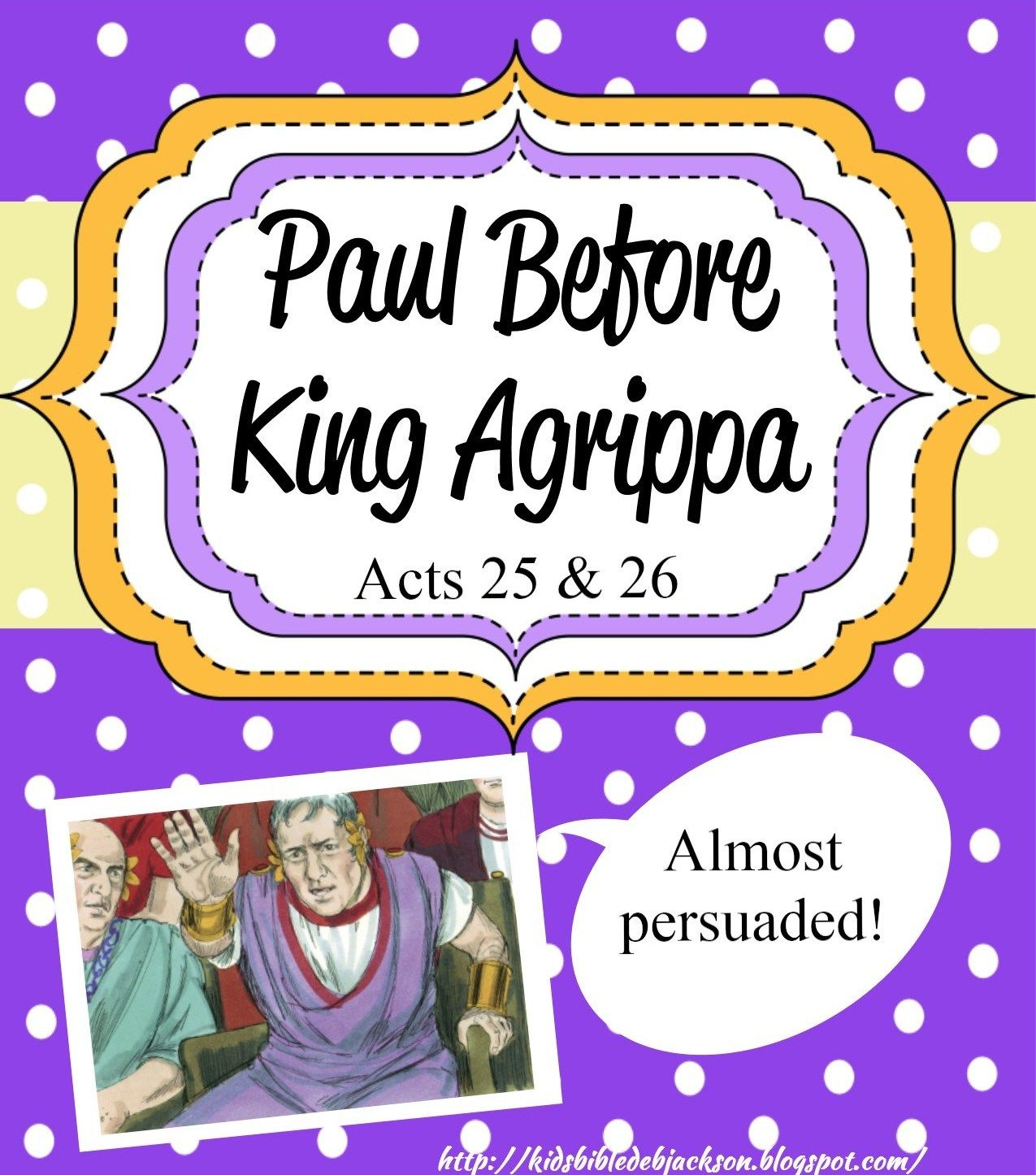 paul before festus and king agrippa includes a foldable printable